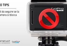 Cosa fare se la GoPro si Blocca