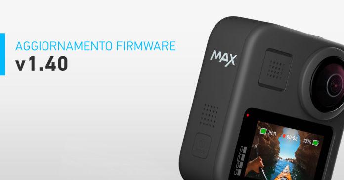 aggiornamento gopro firmware max v 1.40