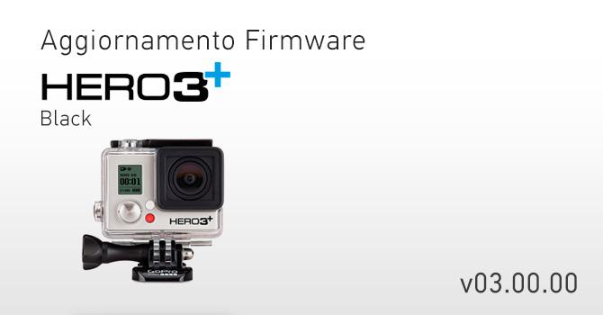 Aggiornamento GoPro HERO3+ Black