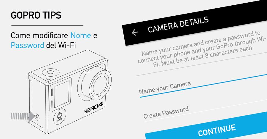Come modificare Nome e Password GoPro App