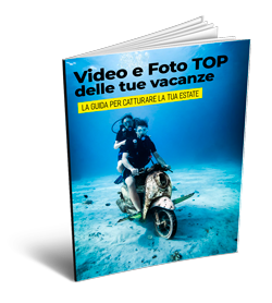 Foto e Video TOP delle tue vacanze