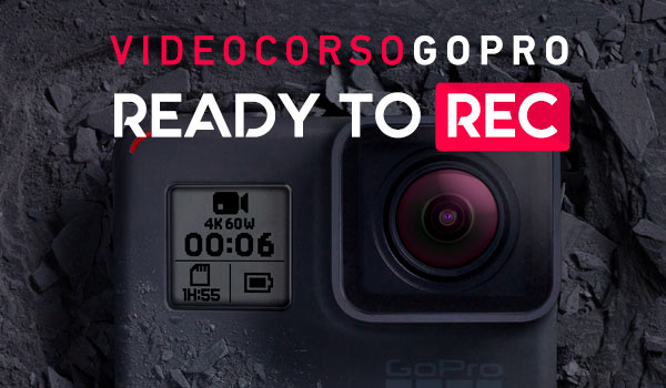Video Corso GoPro - Ready To REC